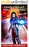 Finish What You Started (The Kurtherian Endgame Book 5) (Eng…