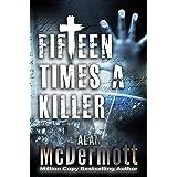 Fifteen Times a Killer