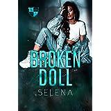 Broken Doll: A High School Dark Romance (Willow Heights Prep Academy: The Exile Book 4)
