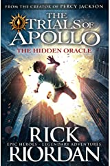 The Hidden Oracle (The Trials of Apollo Book 1) Kindle Edition
