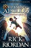 The Hidden Oracle (The Trials of Apollo Book 1) (English Edition)