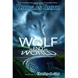 The Wolf at the End of the World (The Heroka Stories Book 4)