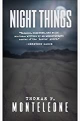 Night Things Kindle Edition