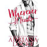 Wherever It Leads: A Standalone Contemporary Romance