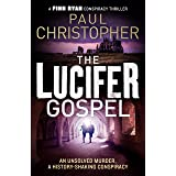 The Lucifer Gospel (The Finn Ryan Conspiracy Thrillers Book 2)