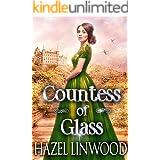 Countess of Glass: A Historical Regency Romance Novel