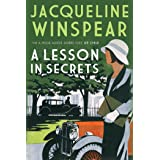 A Lesson in Secrets: Sleuth Maisie faces subterfuge and the legacy of the Great War (Maisie Dobbs Mysteries Series Book 8)