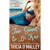 Too Good to Be True (The Siren Island Series Book 5)