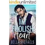 My Foolish Heart: A Small Town Romance (Boys of Bridgewater Book 3)