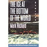 Ice at the Bottom of the World: Stories