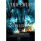 Third Sight Into Darkness: Book 5 (A LaShaun Rousselle Mystery)