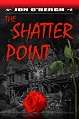 The Shatter Point Kindle Edition