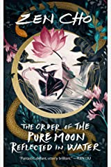 The Order of the Pure Moon Reflected in Water Kindle Edition