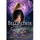 Bellwether Magic (Hidden Coven Book 4)