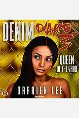 Denim Diaries 3: Queen of the Yard (The Denim Diaries Series) Audio CD