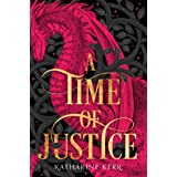 A Time of Justice (The Westlands, Book 4): Days of Air and Darkness