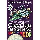 Over the Moon: Chitty Chitty Bang Bang Book 4