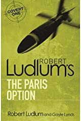 Robert Ludlum's The Paris Option (Covert-One Book 3) Kindle Edition