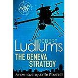 Robert Ludlum's The Geneva Strategy (Covert-One Book 11)