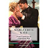 From Courtesan To Convenient Wife (Matches Made in Scandal Book 2)
