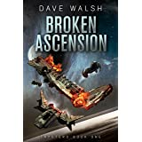 Broken Ascension: A Science Fiction Adventure (Trystero Book 1)
