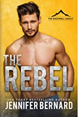 The Rebel (The Rockwell Legacy Book 1) Kindle Edition