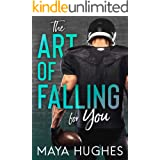 The Art of Falling for You (Falling Trilogy Book 1)