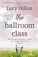 The Ballroom Class Kindle Edition