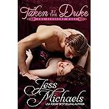 Taken By The Duke (The Pleasure Wars Book 1)