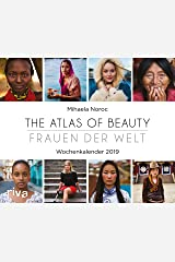 The Atlas of Beauty - Frauen der Welt 2019 Wochenkalender Calendar