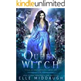 Queen Witch (Trials of Enchantment Book 1)