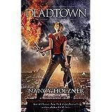 Deadtown (A Deadtown Novel Book 1)