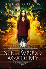 Spellwood Academy Kindle Edition