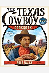 Texas Cowboy Cookbook: A History in Recipes and Photos Paperback