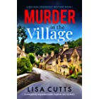 Murder in the Village: A completely unputdownable English cozy mystery (A Belinda Penshurst Mystery Book 1)