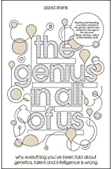 The Genius in All of Us: Why Everything You've Been Told About Genes, Talent and Intelligence is Wrong ハードカバー