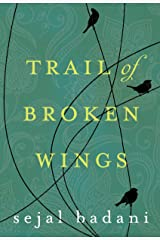Trail of Broken Wings Kindle Edition