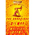 The Obnoxious Oilman: The Hot Dog Detective (A Denver Detective Cozy Mystery)