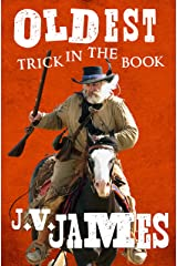 Oldest Trick in the Book (Never Too Old Westerns 3) Kindle Edition