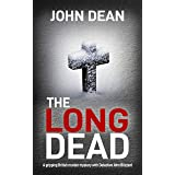 THE LONG DEAD: A gripping British murder mystery with detective John Blizzard (DCI John Blizzard Book 1)