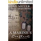 A Marine's Conflict (A Marine's Heart Book 4) (English Edition)