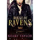 House of Ravens: Blood Descendants Universe (House of Royals Book 5)