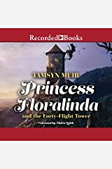 Princess Floralinda and the Forty-Flight Tower Audible Audiobook