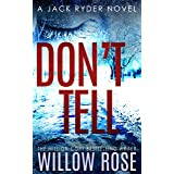 DON'T TELL (Jack Ryder Book 7)
