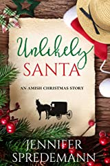 Unlikely Santa: An Amish Christmas Story Kindle Edition