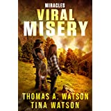 Viral Misery: Miracles (Book 2)