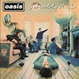Definitely Maybe (Remastered) (Vinyl) [12 inch Analog]
