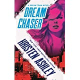 Dream Chaser (Dream Team Book 2)