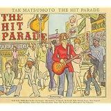 THE HIT PARADE [港のヨーコ・ヨコハマ・ヨコスカ 関西弁バージョン収録]