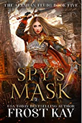 Spy's Mask (The Aermian Feuds Book 5) Kindle Edition
